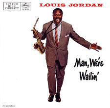 Louis Jordan - Man, We're Wailin' LP album cover (Mercury MG20331, 1957)