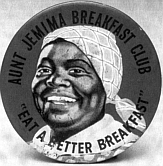 An Aunt Jemima promotional pin, date unknown