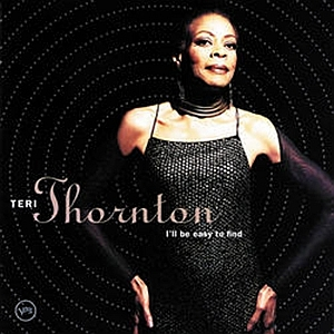 Teri Thornton - I'll Be Easy To Find - album cover (courtesy of Verve Records, Universal Record Group)